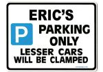 ERIC'S Personalised Gift |Unique Present for Him | Parking Sign - Size Large - Metal faced